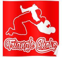 Triangle Choke Mixed Martial Arts White  Poster