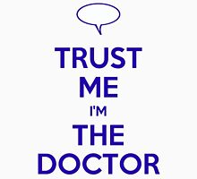 Trust Me, I'm the Doctor Unisex T-Shirt