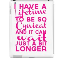 Lifetime to be Cynical iPad Case/Skin