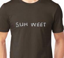 Suh Weet Unisex T-Shirt