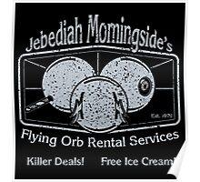 Jebediah Murningside's Flying Orbs Poster