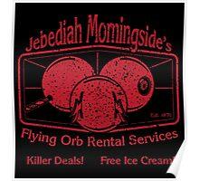 Jebediah Morningside's Bloody Flying Orbs Poster