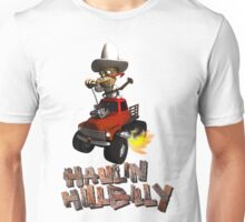 Wierd Wheels Haulin Hill Billy Unisex T-Shirt