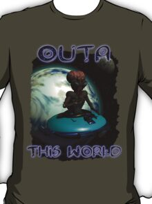 Wierd Wheels Outa This World T-Shirt