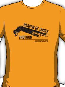 'Weapon of Choice - Shotgun' T-Shirt