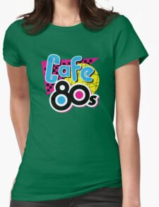 Cafe 80s Womens Fitted T-Shirt