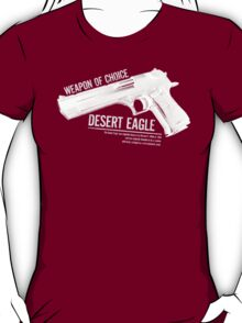 'Weapon of Choice - Desert Eagle' - White Logo T-Shirt