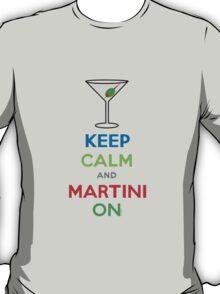 Keep Calm and Martini On T-Shirt
