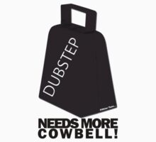 Dubstep, needs more cowbell!  by DUBOh10