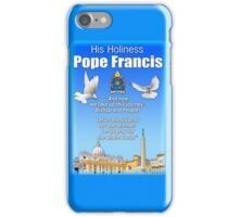 His Holiness Pope Francis 2015t-prayer card with doves/vatican 1 iPhone Case/Skin