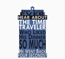 Time Traveler TARDIS Joke Kids Clothes