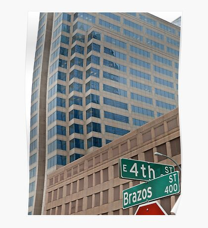 High Rise Reflection 4 - Downtown - Austin Texas Series - 2011 Poster