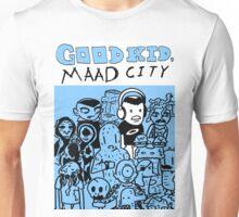 Good Kid, M.A.A.D City  Unisex T-Shirt