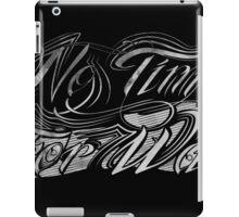 No Time For War Grunge White iPad Case/Skin