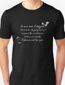 Mr Darcy Proposal Quote - Pride and Prejudice by Jane Austen T-Shirt