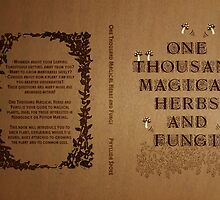 One Thousand Magical Herbs and Fungi by believeluna