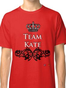 Team Kate - Back your Royal Fave! Classic T-Shirt