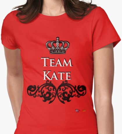 Team Kate - Back your Royal Fave! Womens Fitted T-Shirt
