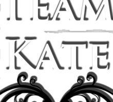 Team Kate - Back your Royal Fave! Sticker