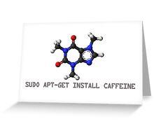 Coffee - Get Install Caffeine Greeting Card
