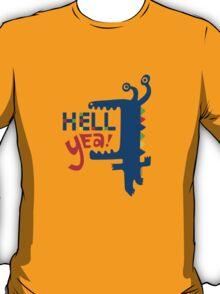 Hell Yea! T-Shirt