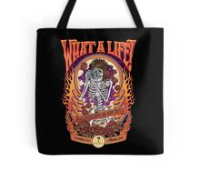 What A Life! Rock Photography by Tony Mott Tote Bag