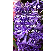 For the Families Affected by the Tornado April 27, 2011 Photographic Print