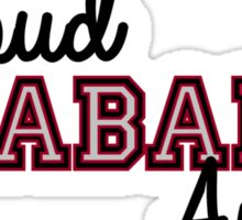 Proud Alabama Aunt for darker backgrounds Sticker