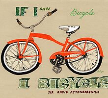 If I Can Bicycle, I Bicycle by Yuliya Art