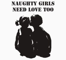Naughty Girls Need Love too! by Adolph Hernandez