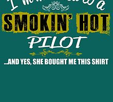 I'm Married To A Smokin'n Hot Pilot ....And Yes, She Bought Me This Shirt by inkedcreatively