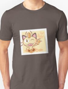 Meowth, that's right! Unisex T-Shirt