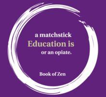 Inspirational Zen Education Quote by bookofzen