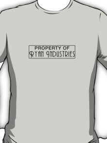Property of Ryan Industries T-Shirt