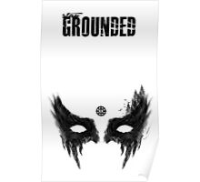 Stay Grounded Poster