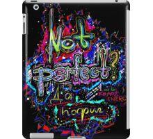 Not perfect? iPad Case/Skin