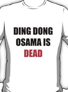 Osama Is Dead T-Shirt