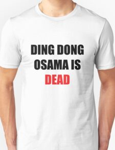 Osama Is Dead T-Shirt