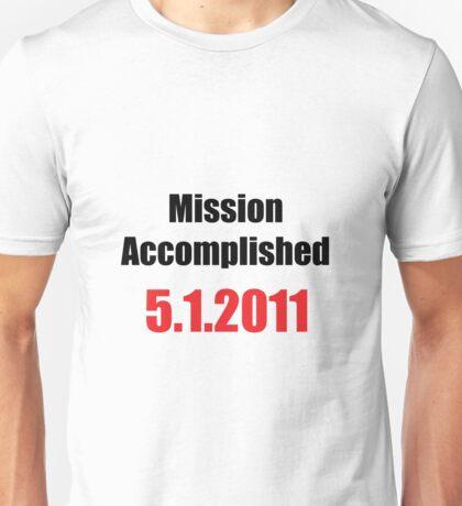 Mission Accomplished Unisex T-Shirt