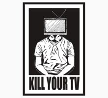 KILL YOUR TV by William Beasley