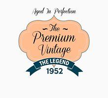 The Premium Vintage 1952 Unisex T-Shirt