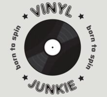 Vinyl Junkie - Born To Spin by Paul Welding