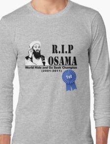 RIP OSAMA Long Sleeve T-Shirt