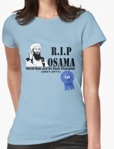 RIP OSAMA Womens Fitted T-Shirt