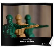 Serious Toys - Pointer Brothers Poster