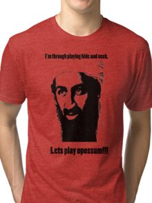Bin Laden 1 Tri-blend T-Shirt