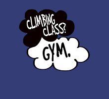 climbing class? gym. Unisex T-Shirt