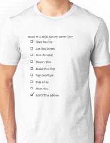 Never Gonna... Unisex T-Shirt