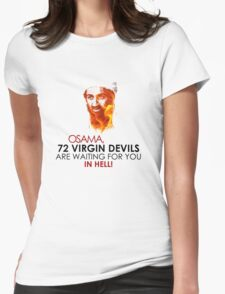 Osama is DEAD Virgins Womens Fitted T-Shirt