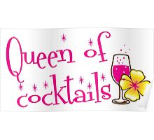 Queen of cocktails with cute tropical flower drinks Poster
